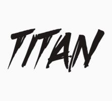 Titan by BRPlatinum