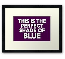 This t-shirt is the perfect shade of blue Framed Print