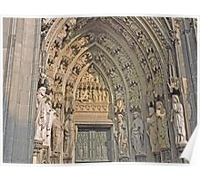 Entrance, Cologne Cathedral, Germany Poster