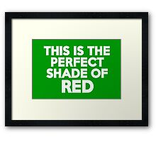 This t-shirt is the perfect shade of red Framed Print