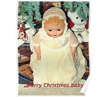 Merry Christmas baby! Poster