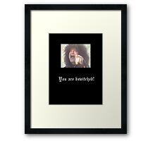 Messiah Marcolin - You Are Bewitched! Framed Print