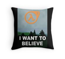 I Want To Believe - Half Life 3 Throw Pillow