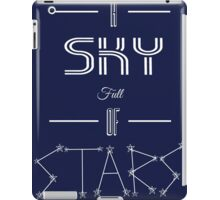 A Sky Full of Stars (without stars) iPad Case/Skin