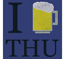 Thirsty Thursday Photographic Print