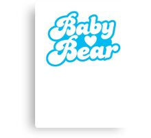 Baby Bear super cute baby design Canvas Print