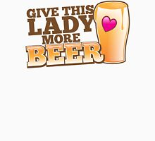 GIVE This lady more BEER with a pint and heart Womens Fitted T-Shirt