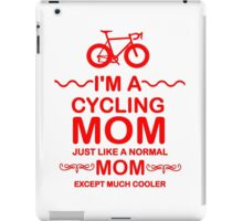 I'm A Cycling Mom - Red Font T Shirts, Stickers and Other Gifts iPad Case/Skin