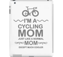 I'm A Cycling Mom - Grey Font T Shirts, Stickers and Other Gifts iPad Case/Skin