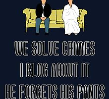 We Solve Crimes by bctaskin