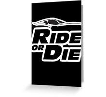 Ride or Die - Paul Greeting Card