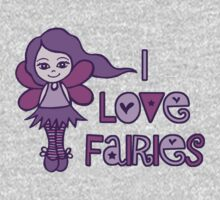 I Love Fairies Baby Tee