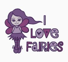 I Love Fairies Baby Tee