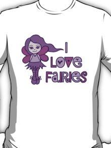 I Love Fairies T-Shirt