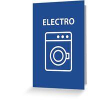 ELECTRO Greeting Card