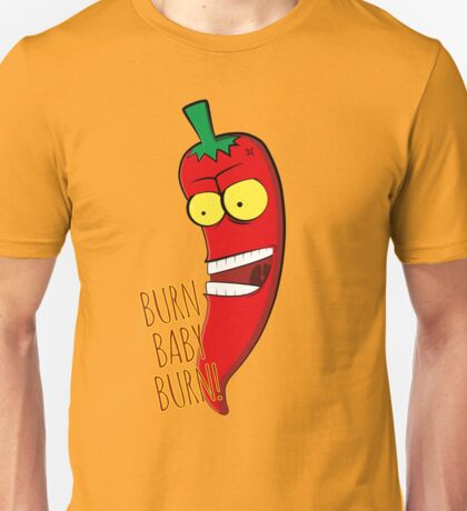 Hot Pepper Burn Baby Unisex T-Shirt