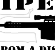 Snipers do it from a distance Sticker
