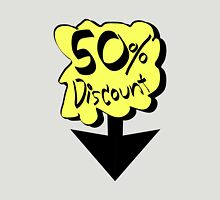 50% discount Unisex T-Shirt