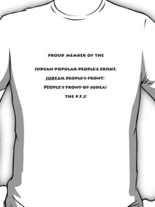 Judean Popular People's Front. T-Shirt