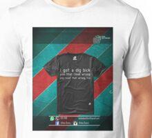 GOT A WHAT!? Unisex T-Shirt