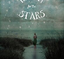 Reach For the Stars by Olivia Joy StClaire