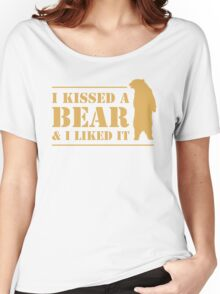 I Kissed A Bear And I Liked It Cool Hairy Grizzly Women's Relaxed Fit T-Shirt