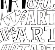 Art, Art, Art. Sticker
