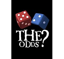 What Are The Odds! Photographic Print