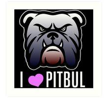 i love pitbul Art Print
