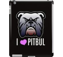 i love pitbul iPad Case/Skin