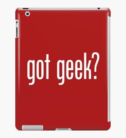 got geek? iPad Case/Skin