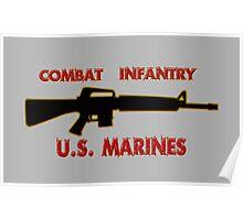 Combat Infantry - U.S. Marines     Semper Fi Poster