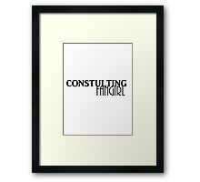 Consulting Fangirl Framed Print