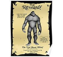 REWARD:  Do NOT shoot my Sasquatch! Poster