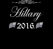 Hillary Clinton 2016 Presidential campaign by Tia Knight