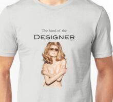 The Hand of the Designer Unisex T-Shirt