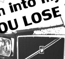 Crash into my Volvo ! You Lose, art T-shirt Sticker