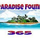 PARADISE FOUND 365 by WhiteDove Studio kj gordon
