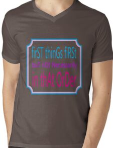 First things first Mens V-Neck T-Shirt