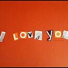 I <3 You by lovinffhmusic