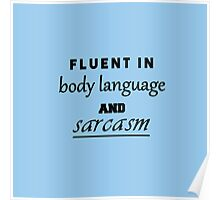 Body language and sarcasm - color: blue Poster