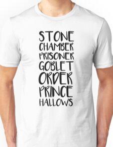 STONE/CHAMBER/PRISONER/GOBLET/ORDER/PRINCE/HALLOWS Unisex T-Shirt
