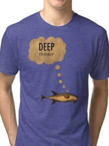 Deep Thinker Tri-blend T-Shirt