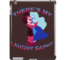 """""""There's my Laughy Saphy!"""" iPad Case/Skin"""