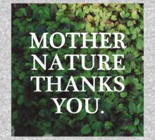 Mother Nature Thanks You. Kids Tee