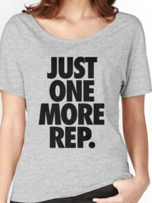 JUST ONE MORE REP. Women's Relaxed Fit T-Shirt