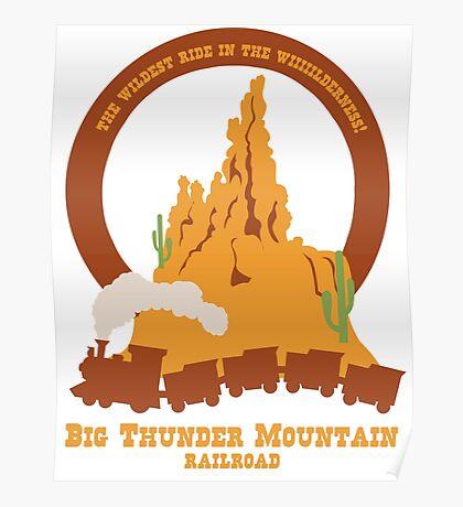Big Thunder Mountain Railroad Poster