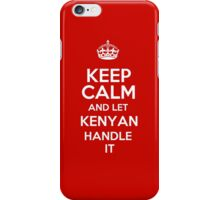 Keep calm and let Kenyan handle it! iPhone Case/Skin