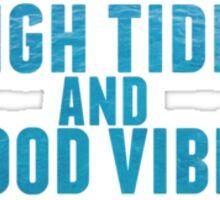 High Tides Sticker