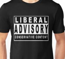 Conservative Content - Leans Right - Warning of Conservative Content - Pro-GOP - Republicans - Politics Unisex T-Shirt